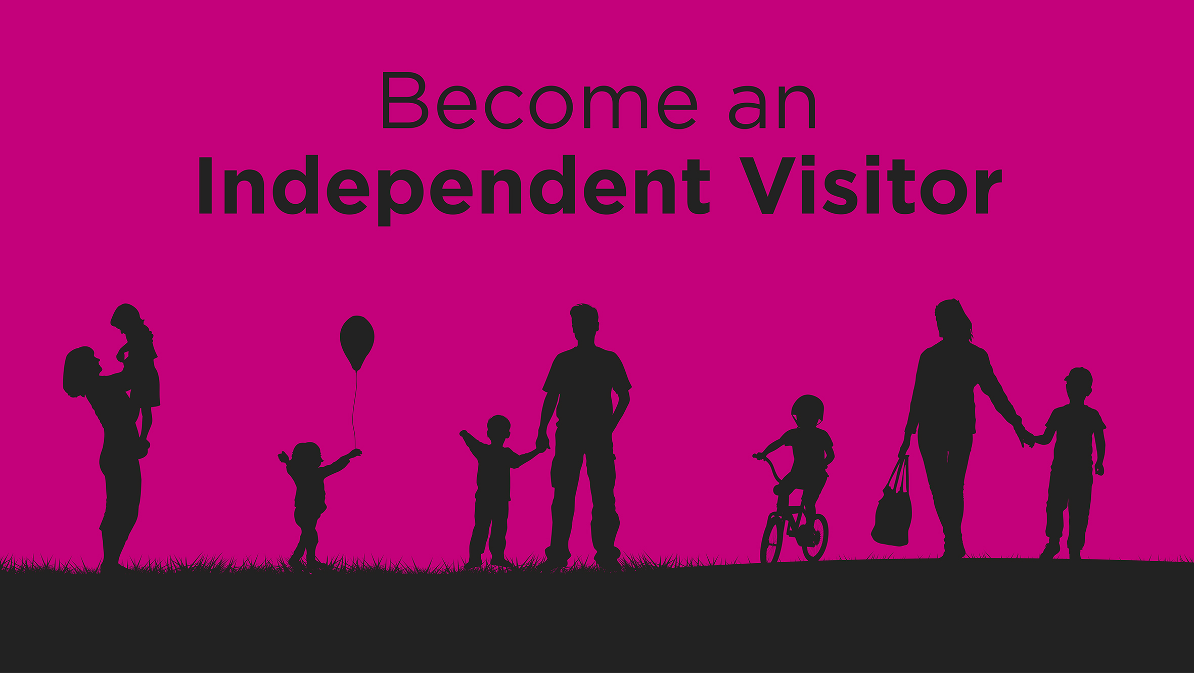 Become an independent visitor