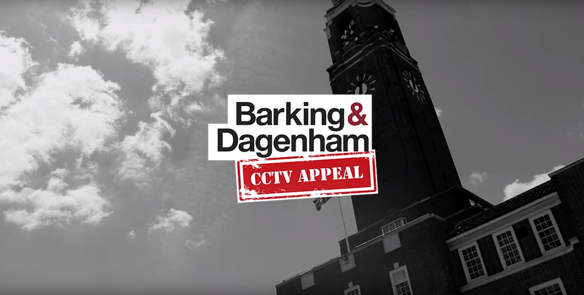 barking and dagenham cctv appeal episode six